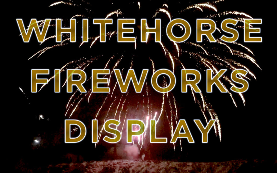 Whitehorse Fireworks Display